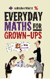 Everyday Maths For Grown Ups